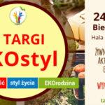 Międzynarodowe Targi EKOstyl 2017w Bielsku-Białej, 24-26.11